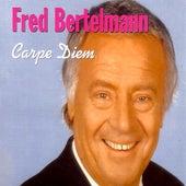 Carpe Diem by Fred Bertelmann