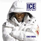 Cold Skool by Ice MC