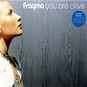 You Are Alive by Fragma