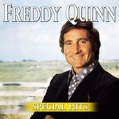 Freddy Quinn - Special Hits by Freddy Quinn