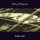 Cholymelan by Diary Of Dreams