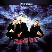 Rebel Yell von Scooter
