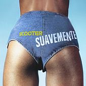 Suavemente by Scooter