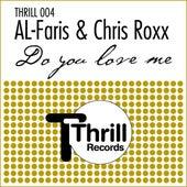 Do you love me by Al-Faris