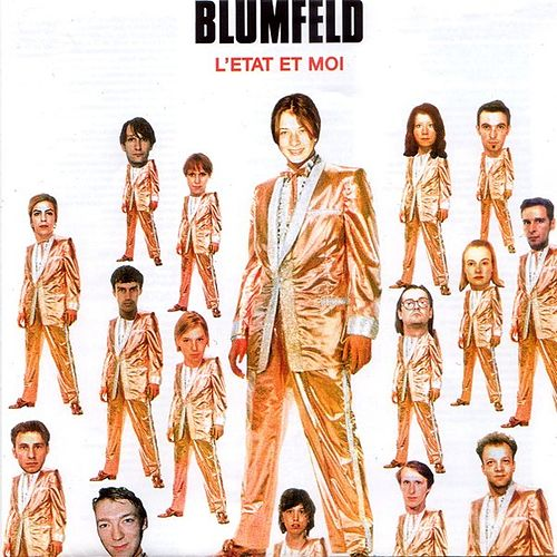 L'Etat Et Moi by Blumfeld