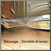 Invisible Grooves by BeLounge