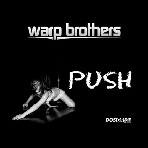 Push EP by Warp Brothers