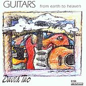Guitars From Earth To Heaven by David Tao