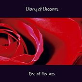 End of Flowers by Diary Of Dreams