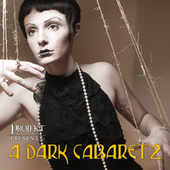 A Dark Cabaret 2 by Various Artists