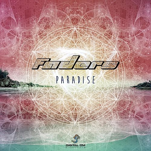 Paradise by The Faders