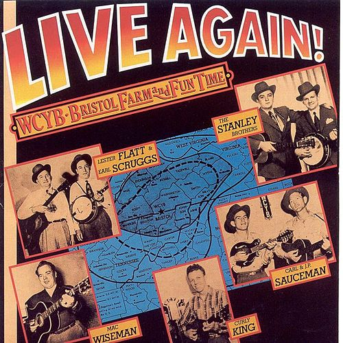 Live Again! WCYB Bristol Farm & Fun Time by Various Artists