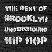 The Best of Brooklyn Underground Hip Hop by Various Artists