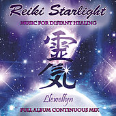 Reiki Starlight: Music for Distant Healing: Full Album Continuous Mix by Llewellyn