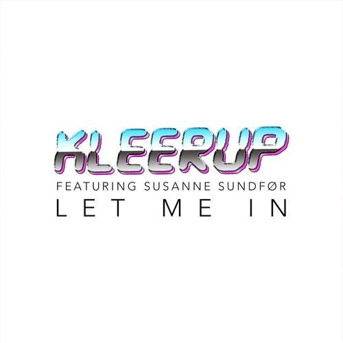 Let Me In (feat. Susanne Sundfør) by Kleerup