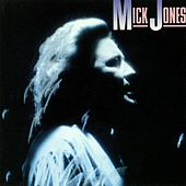 Mick Jones by Mick Jones (Foreigner)