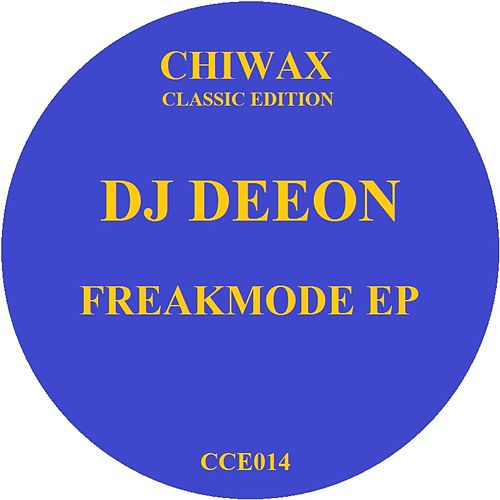 Freakmode Ep by DJ Deeon