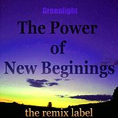 The Power Of New Beginings (Minimal Deeptech Techhouse Mix) by Green Light