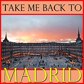 Take Me Back To Madrid by Spirit