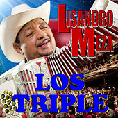 Los Triple by Lisandro Meza