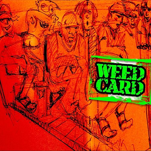 Weed Card by Doug Johns