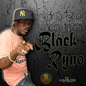 Nuh Run Nuh Weh - Single by Blak Ryno