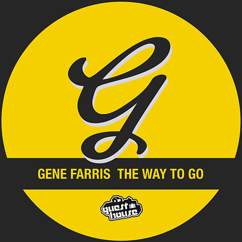 The Way to Go by Gene Farris