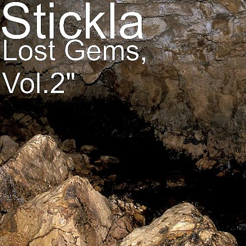 Lost Gems, Vol. 2 by Stickla