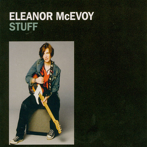 Stuff by Eleanor McEvoy