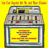 You Can Depend on Me and More Classics von Various Artists