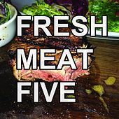 Fresh Meat, Vol. 5 by Various Artists