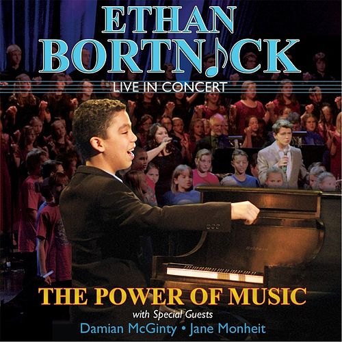 Ethan Bortnick in Concert: The Power of Music by Ethan Bortnick