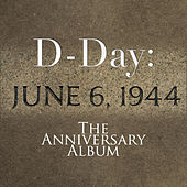 D-Day: The Anniversary Album by Various Artists