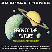 Back To The Future (20 Space Themes) by Allen Toussaint
