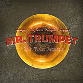 Mr. Trumpet by Day Din