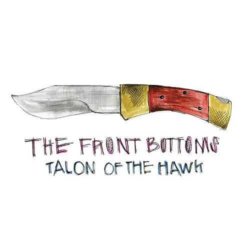 Talon Of The Hawk [Commentary Version] by The Front Bottoms