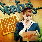 Nervous Bonus Beats Remastered - Vol 1 by Various Artists
