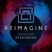 Reimagine by Everfound