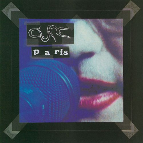Paris by The Cure