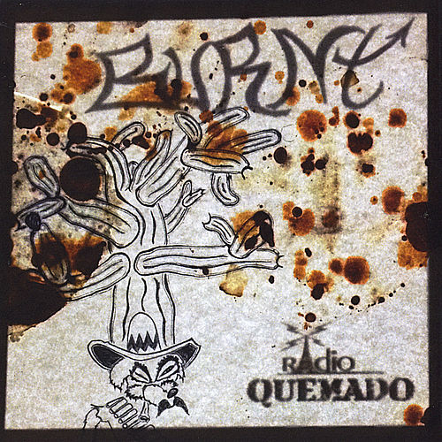 Radio Quemado by Burnt