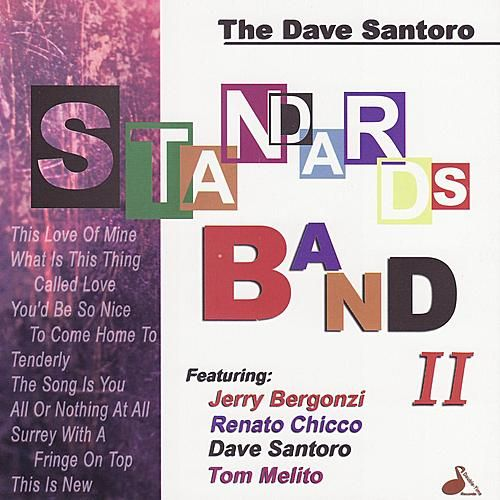 The Standards Band II by Dave Santoro