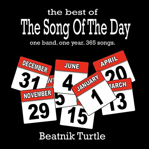 The Best of the Song of the Day by Beatnik Turtle