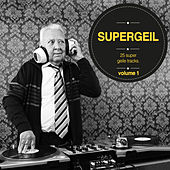 Supergeil, Vol. 01 by Various Artists