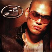 Jay R by Jay R