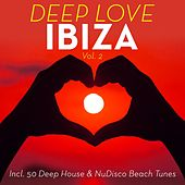 Deep Love Ibiza, Vol. 2 (50 Deep House & NuDisco Beach Tunes) by Various Artists