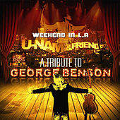 Weekend in L.A (A Tribute to George Benson ) by uNaM