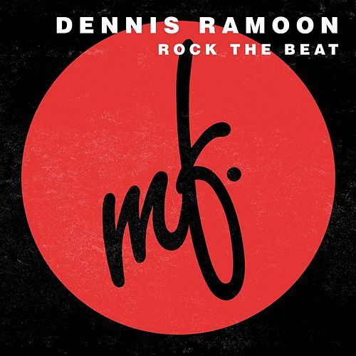 Rock The Beat by Dennis Ramoon