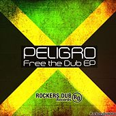 Free The Dub EP by Peligro