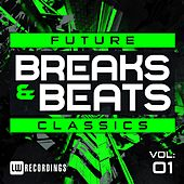 Future Breaks & Beats Classics Vol. 1 - EP by Various Artists