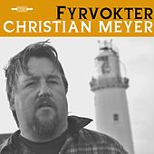 Fyrvokter by Christian Meyer